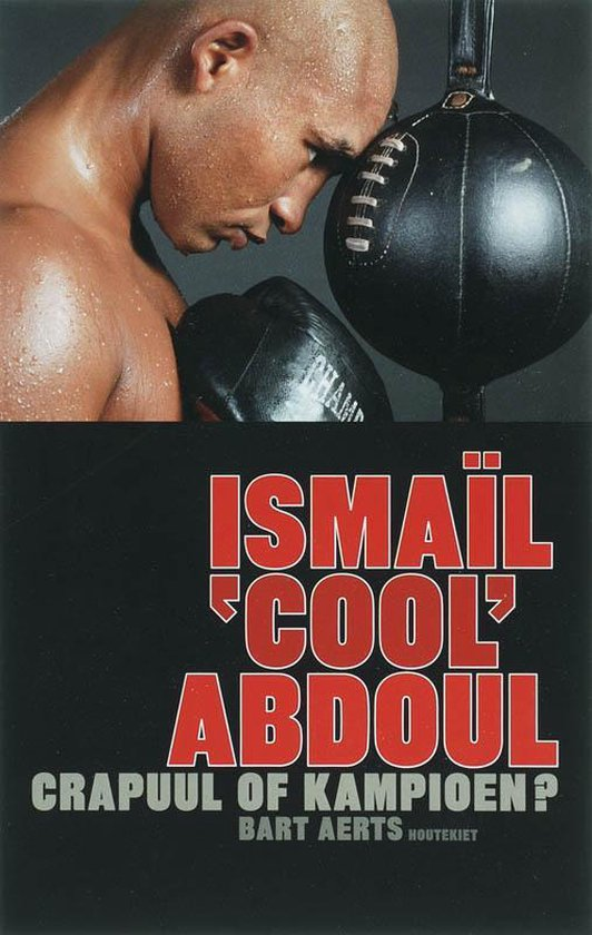 Ismail 'Cool' Abdoul - Bart Aerts |