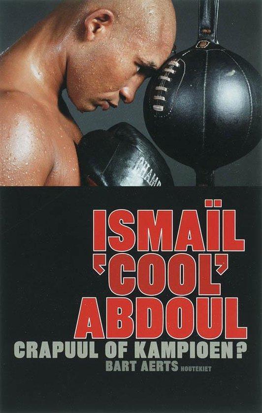 Ismail 'Cool' Abdoul - Bart Aerts pdf epub