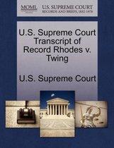 U.S. Supreme Court Transcript of Record Rhodes V. Twing