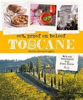 Toscane - eet, proef en beleef