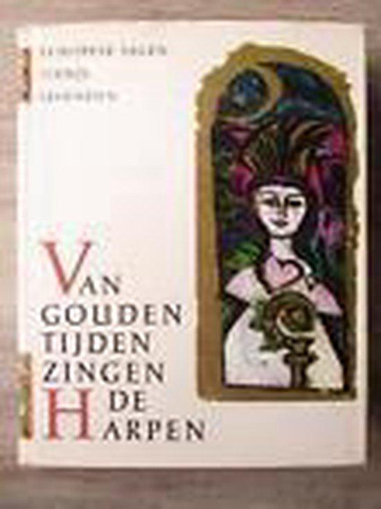 Van gouden tyden zingen de harpen - Hulpach   Fthsonline.com