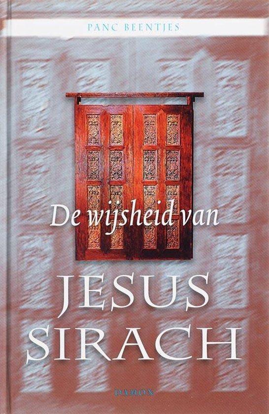 De wijsheid van Jesus Sirach - Panc Beentjes |