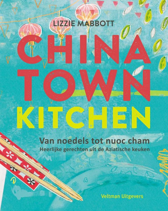 Chinatown kitchen - Lizzie Mabbott |