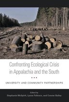 Confronting Ecological Crisis in Appalachia and the South