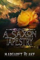 A Saxon Tapestry