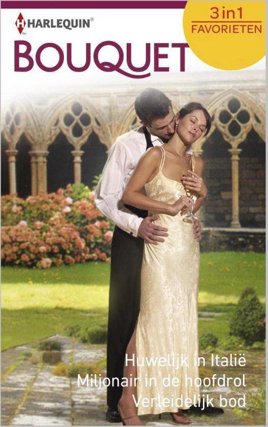Huwelijk in Italië / Miljonair in de hoofdrol / Verleidelijk bod - Bouquet Favorieten 421, 3-in-1 - Daphne Clair pdf epub