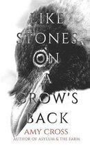 Like Stones on a Crow's Back