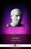 Complete Works of Tacitus (Delphi Classics)
