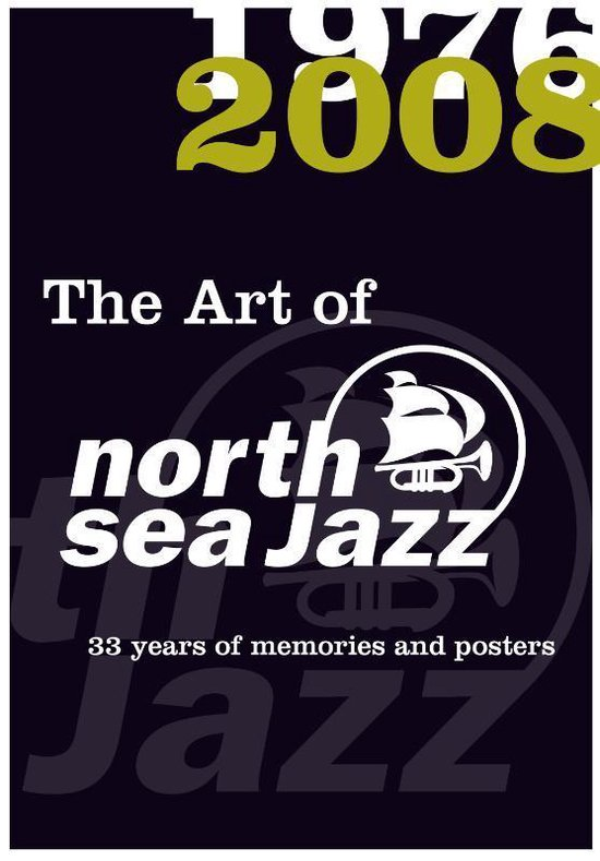 The Art Of North Sea Jazz - J.W. Luyken |
