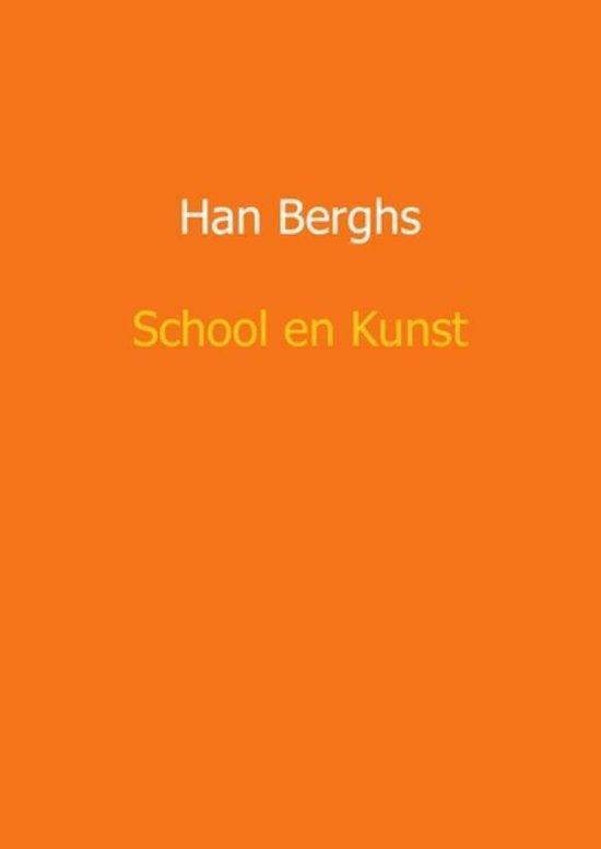 School en kunst - Han Berghs |