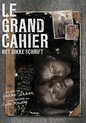 Grand Cahier, Le