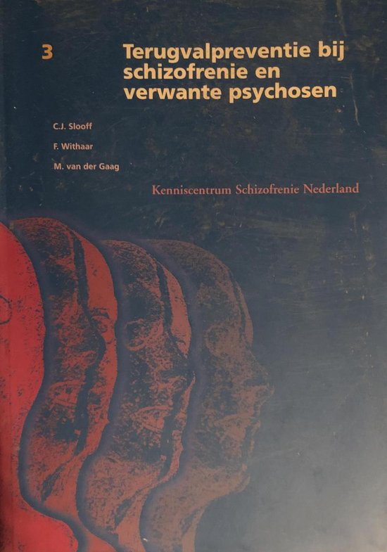 Terugvalpreventie bij schizofrenie en verwante psychosen - C.J. Slooff pdf epub