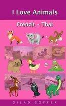 I Love Animals French - Thai