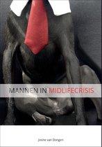 Boek cover Mannen in Midlifecrisis van Josine van Dongen