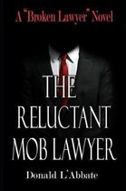 The Reluctant Mob Lawyer