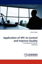 Application of Spc to Control and Improve Quality