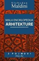 Mala Enciklopedija Arhitekture - 3 Pojmovi