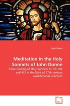Meditation in the Holy Sonnets of John Donne