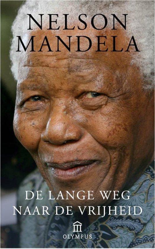 De lange weg naar de vrijheid - Nelson Mandela |