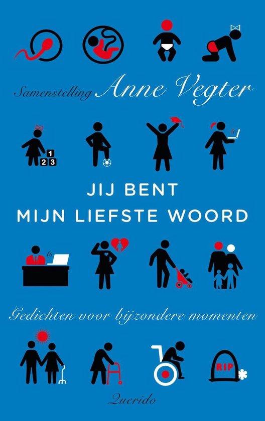 Je bent mijn liefste woord - Anne Vegter | Readingchampions.org.uk