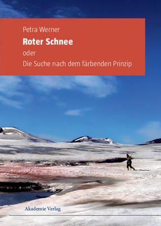 Roter Schnee