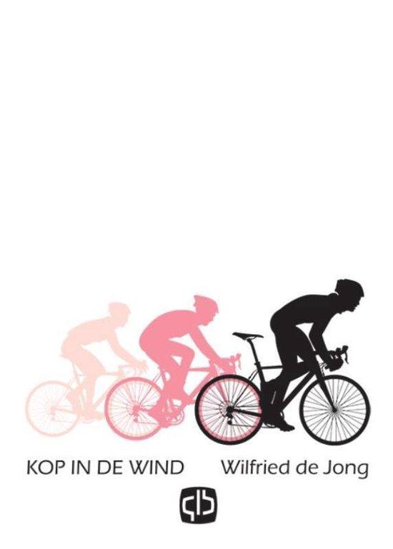 Kop in de wind - Wilfried de Jong | Fthsonline.com