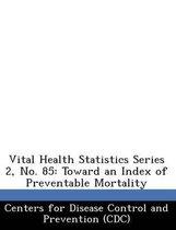 Vital Health Statistics Series 2, No. 85