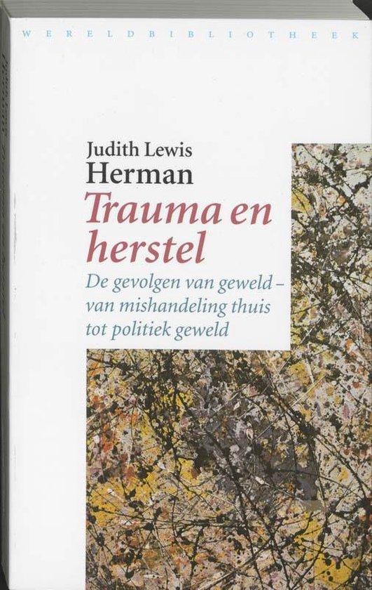 Trauma en herstel - Judith Lewis Herman |