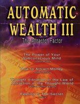 Automatic Wealth III
