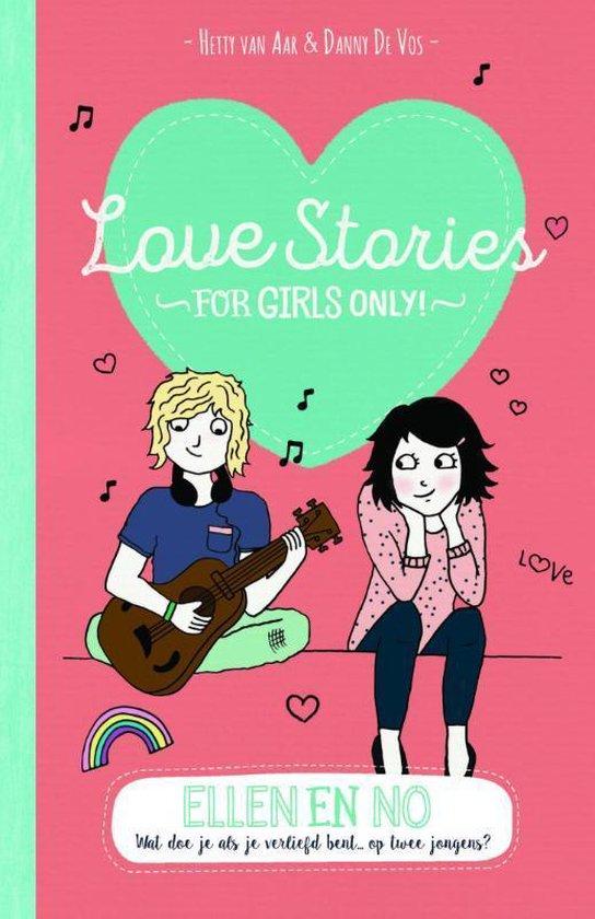 For Girls Only! - Love stories  -   Ellen en No