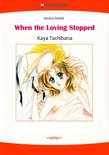 WHEN THE LOVING STOPPED (Harlequin Comics)
