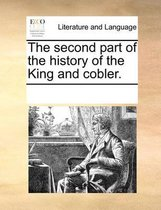 The Second Part of the History of the King and Cobler