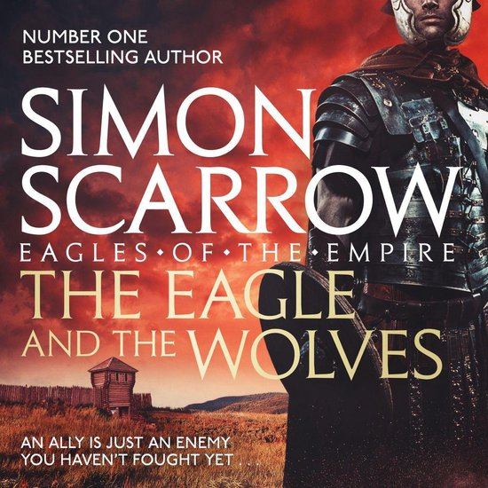 Boek cover The Eagle and the Wolves (Eagles of the Empire 4) van Simon Scarrow (Onbekend)