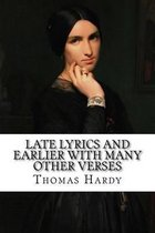 Late Lyrics and Earlier with Many Other Verses