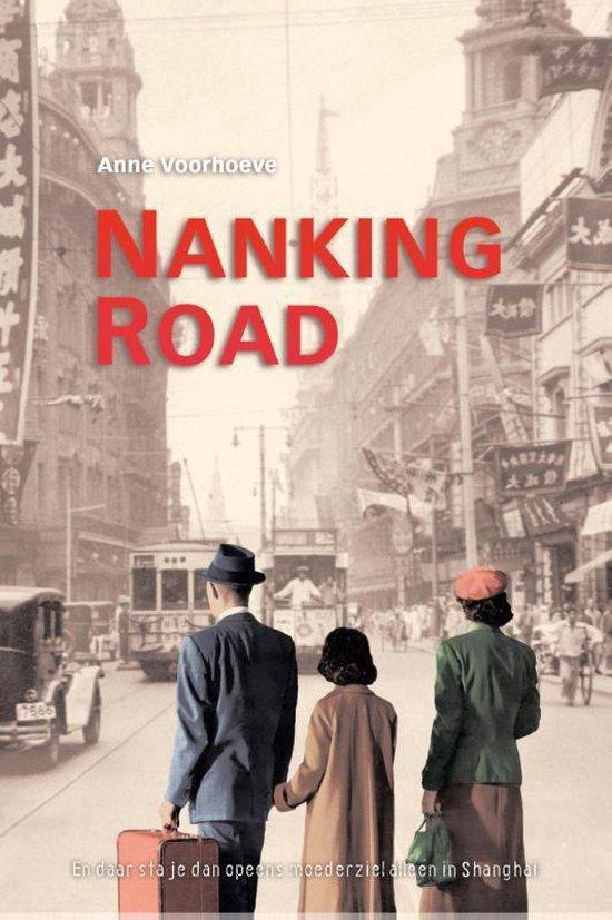 NANKING ROAD - Anne Charlotte Voorhoeve  