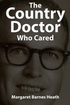 The Country Doctor Who Cared
