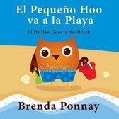 El Peque o Hoo Va a la Playa/ Little Hoo Goes to the Beach (Bilingual Engish Spanish Edition)
