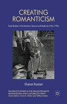 Creating Romanticism