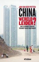 China wereldleider? Drie toekomstscenario's