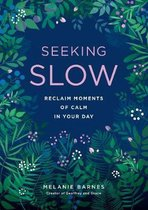 Seeking Slow