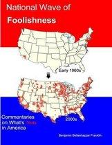 National Wave of Foolishness