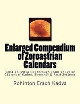 Enlarged Compendium of Zoroastrian Calendars
