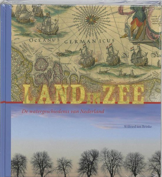 Land In Zee! - W. ten Brinke |