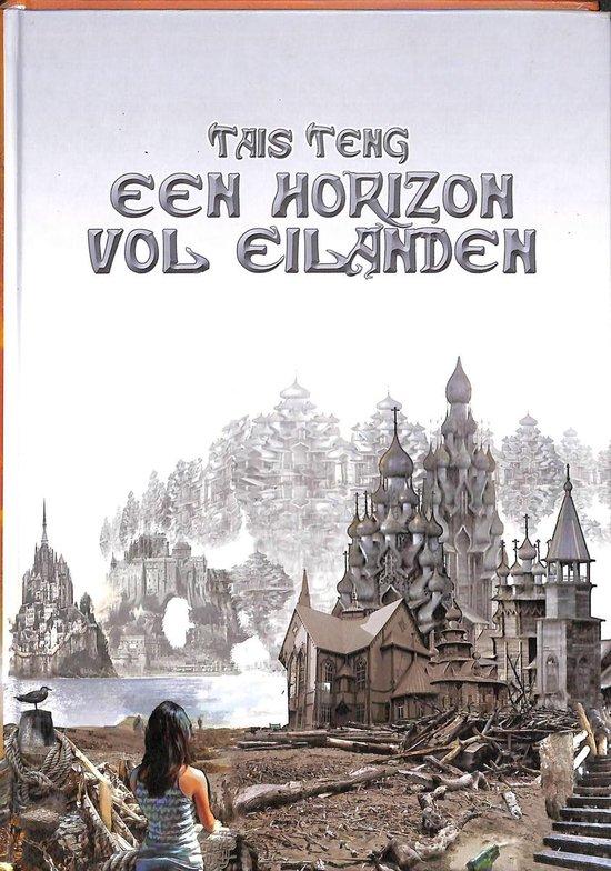 Een Horizon Vol Eilanden - Tais Teng |