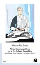 Pleine Conscience Basée sur la Psychologie Bouddhiste