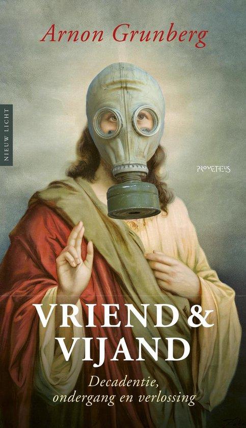 Nieuw licht - Vriend & vijand - Arnon Grunberg  