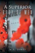 A Superior Body of Men