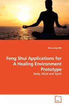 Feng Shui Applications for a Healing Environment Prototype