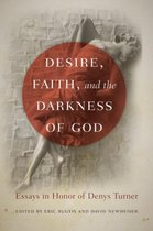 Boek cover Desire, Faith, and the Darkness of God van Eric Bugyis