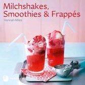 Milchshakes, Smoothies & Frappés